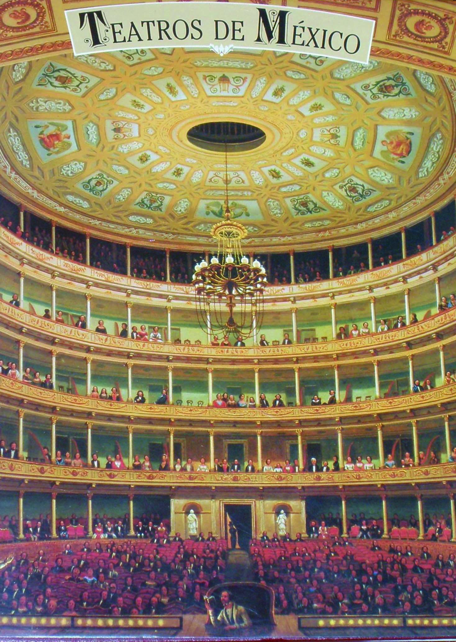 Teatros de México, memoria e historia