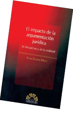 El impacto de la argumentación jurídica, en los juicios y en la oralidad