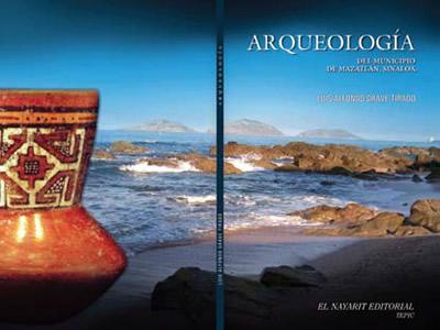Arqueología del municipio de Mazatlán, Sinaloa de Luis Alfonso Grave Tirado