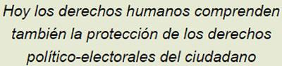 El Juicio Para La Protección De Los Derechos Político-Electorales Del Ciudadano Y Los Derechos Humanos