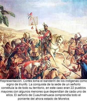 La conquista de Cuernavaca narrada por Cortés