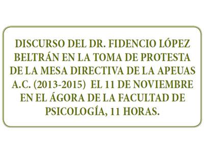 TOMA DE PROTESTA DE LA MESA DIRECTIVA DE LA APEUAS A.C. (2013-2015)