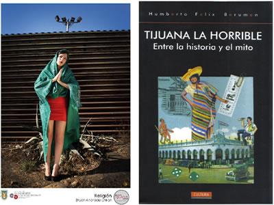 Tijuana: La bendita ciudad maldita