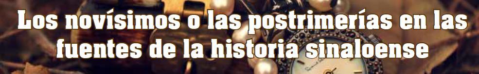 Los novísimos o las postrimerías en las fuentes de la historia sinaloense