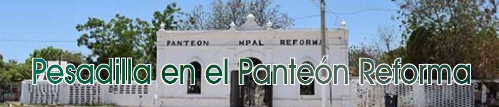 Pesadilla en el Panteón Reforma