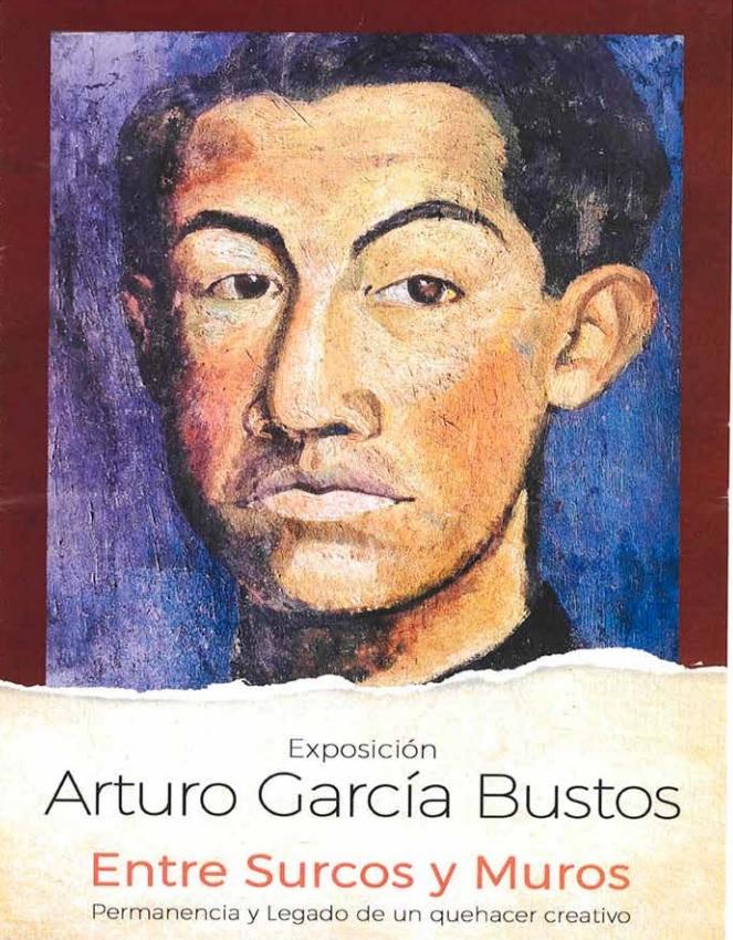 """""""Entre surcos y muros"""", exposición de Arturo García Bustos en Mocorito, Una crónica."""