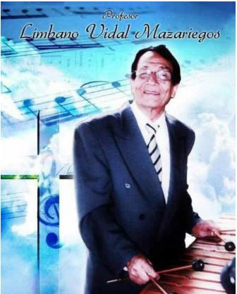 """LÍMBANO VIDAL MAZARIEGOS Y SU MARIMBA """"ÁGUILAS DE CHIAPAS""""."""